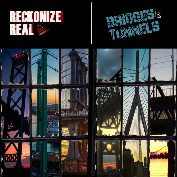 Reckonize Real - Bridges & Tunnels [album]