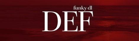 Funky DL - Def [album]