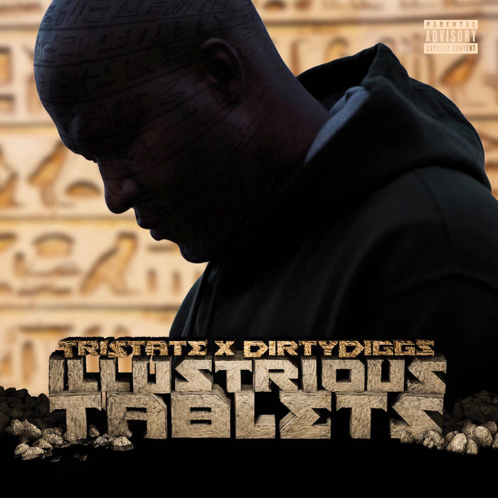 Tristate x DirtyDiggs - Illustrious Tablets [album]