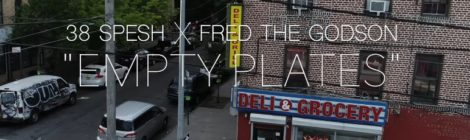 38 Spesh - Empty Plates ft. Fred The Godson [Prod. by Tricky Trippz] (Video)