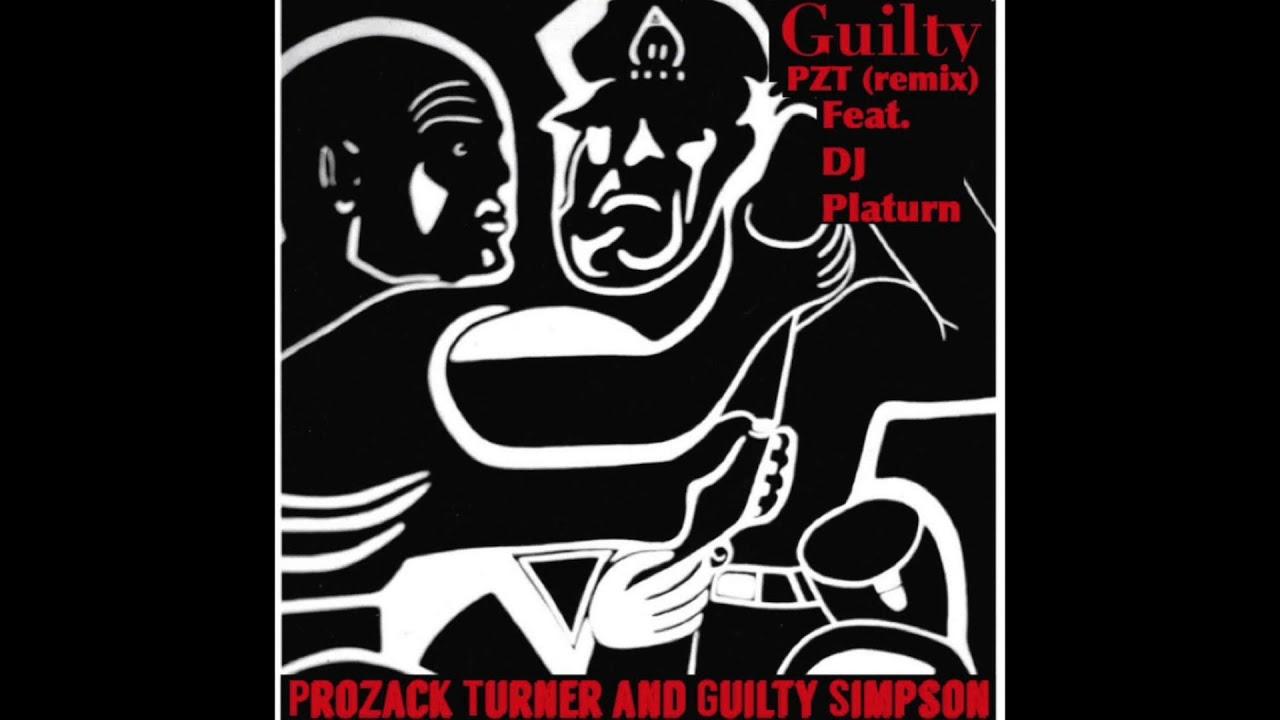 Prozack Turner & Guilty Simpson  - Guilty (PZT remix)
