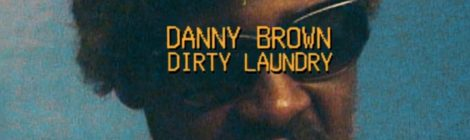 Danny Brown - Dirty Laundry (Prod by Q-Tip) [video]