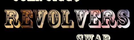 John Jigg$ X Swab- Revolvers/G.C.C. [video]
