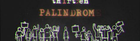 TH1RT3EN (Pharoahe Monch, Daru Jones & Marcus Machado) - Palindrome [lyric video]