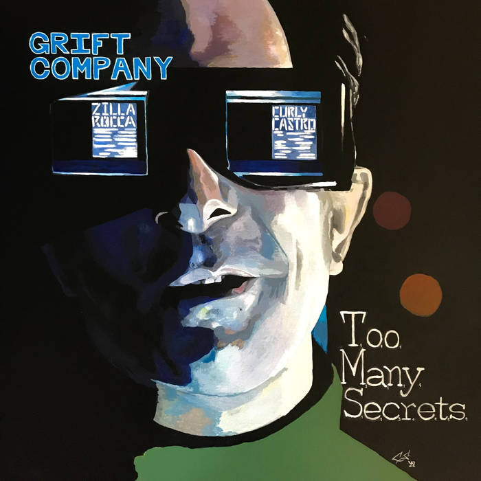 Grift Company - Too Many Secrets LP