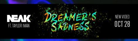 Neak - Dreamer's Sadness feat. Taylor Iman [video]