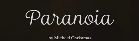 Michael Christmas - Paranoia (Short Film)