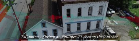 ElCamino - Shrimp at Phillipes feat. Benny the Butcher [audio]