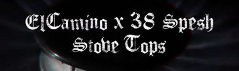 ElCamino x 38 Spesh - Stove Tops (Prod. Boodeini) [Official Music Video]