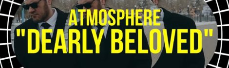 Atmosphere - Dearly Beloved (feat. Musab & Muja Messiah) [Official Video]