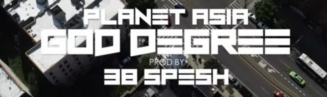 Planet Asia - God Degree (Produced By 38 Spesh) [video]