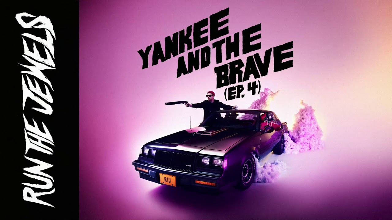 Run The Jewels – Yankee And The Brave (ep.4) (Audio)
