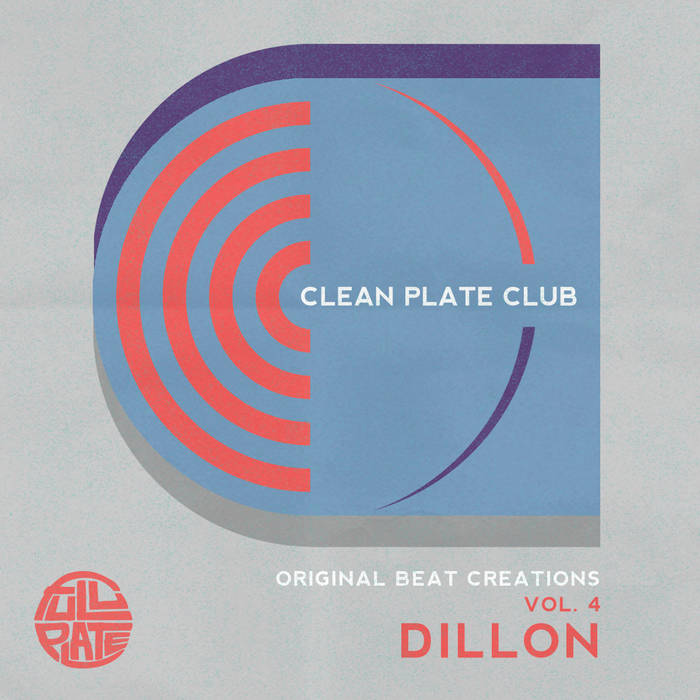 Dillon -  Clean Plate Club Vol. 4