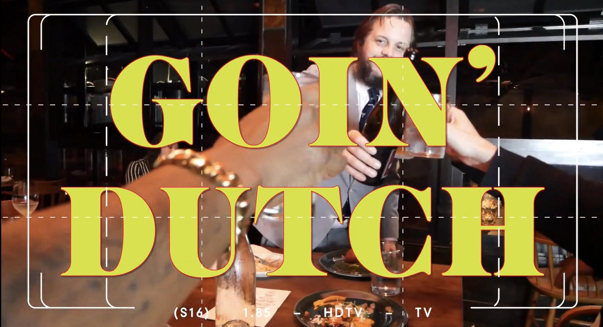 Dillon & Batsauce - Goin' Dutch (Official Video)