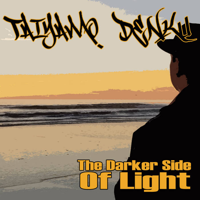 Taiyamo Denku - The Darker Side of Light [album]