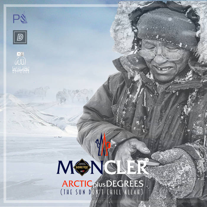 Planet Asia x DirtyDiggs x KillerTape Network - Arctic Plus Degrees (The Sun Don't Chill Allah) [DDeluxe Edition]