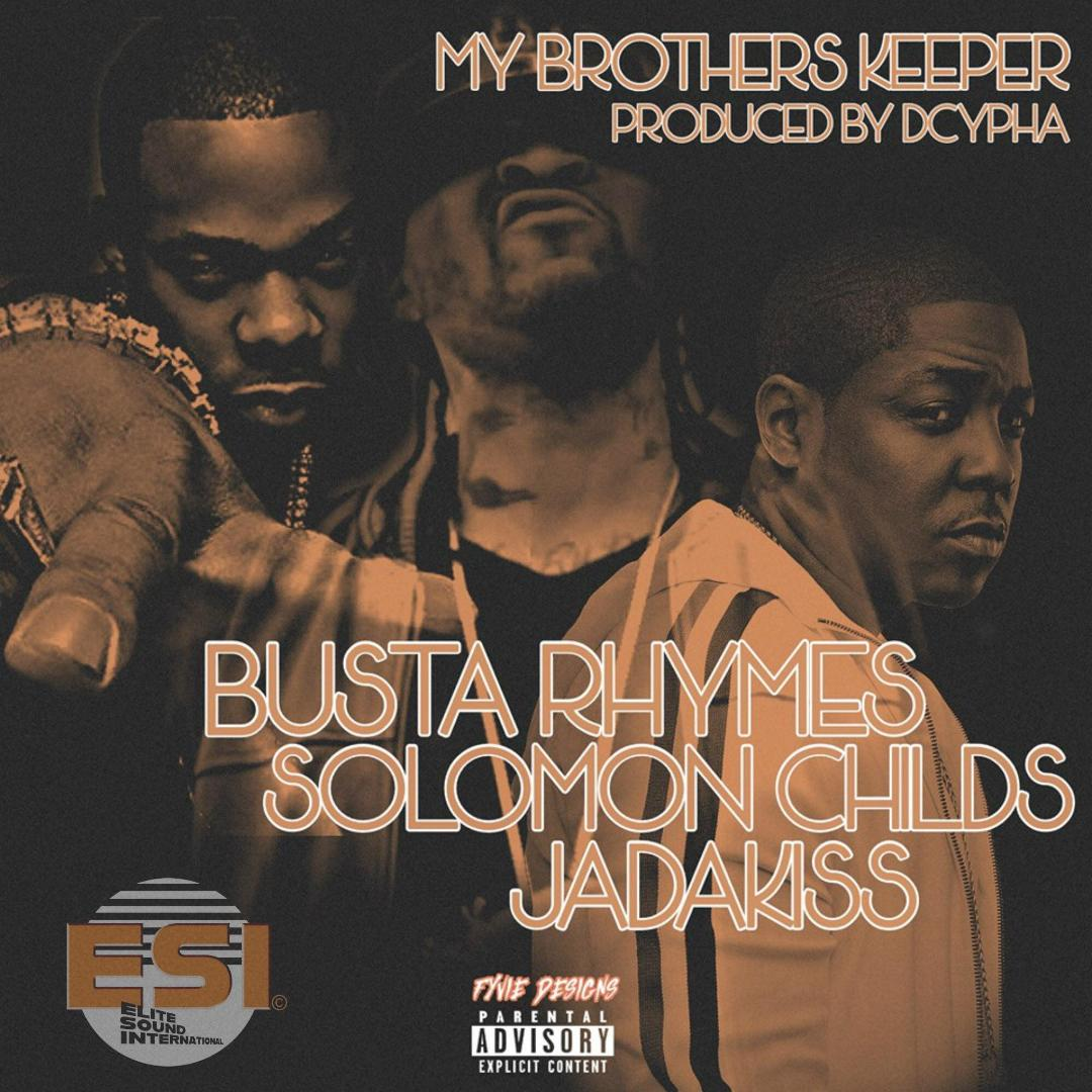 Dcypha - My Brother's Keeper feat. Busta Rhymes, Jadakiss & Solomon Child