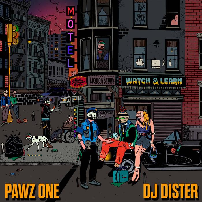 Pawz One & DJ Dister - Watch & Learn EP