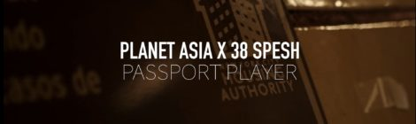 Planet Asia - Passport Player (Produced by 38 Spesh) Official Video