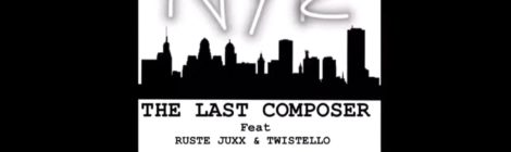 THE LAST COMPOSER - NY Ruffian feat. RUSTE JUXX and TWISTELLO (prod. THE LAST COMPOSER)