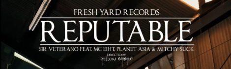 Sir Veterano - Reputable feat. MC Eiht, Planet Asia & Mitchy Slick VIDEO