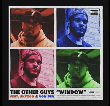 The Other Guys - Window feat. Skyzoo & Von Pea