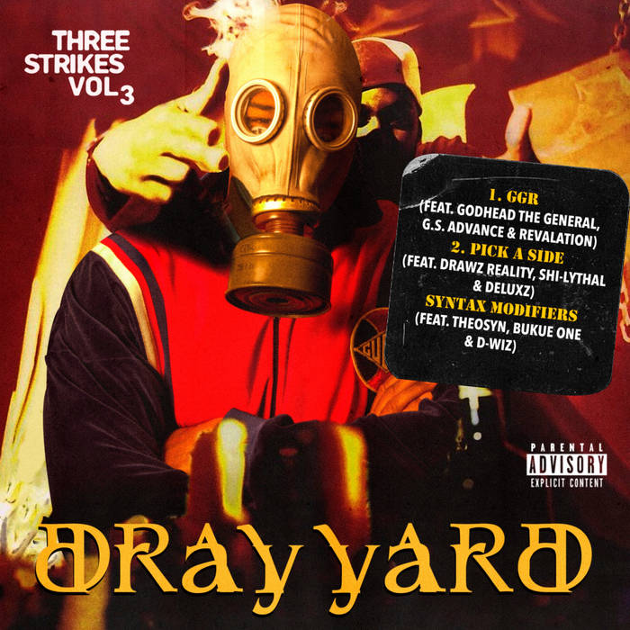 Dray Yard - Three Strikes Vol. 3