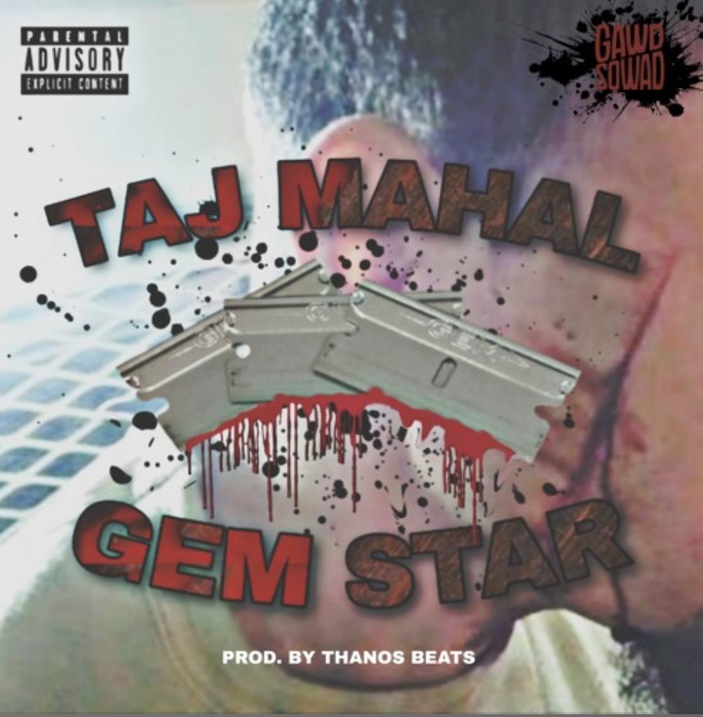 "Taj Mahal  ""Gemstar"" Prod by Thanos Beats"