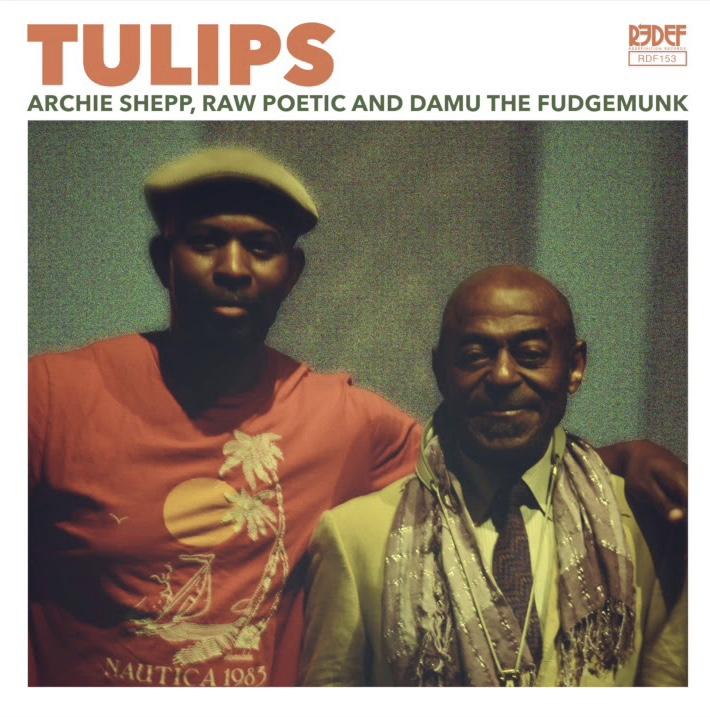"Archie Shepp, Raw Poetic & Damu the Fudgemunk- ""Tulips"" Single Official Audio"