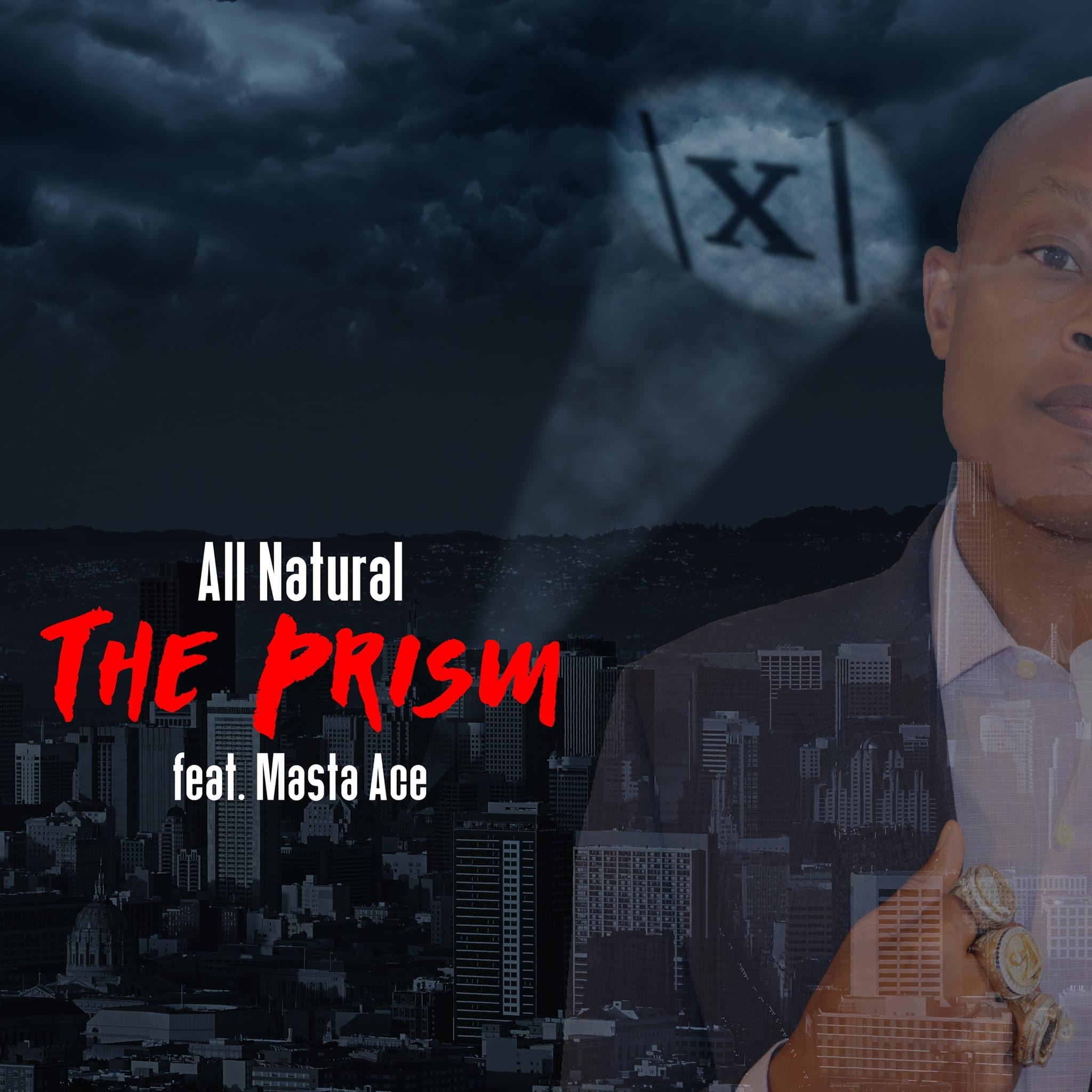 All Natural - The Prism feat. Masta Ace