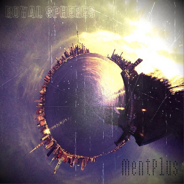MentPlus - Royal Spheres | ALBUM