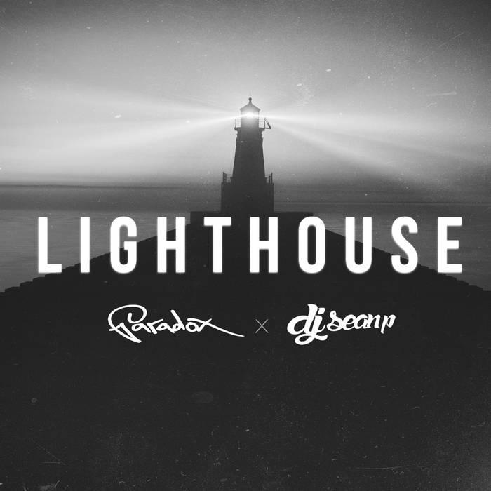 Paradox & DJ Sean P - Lighthouse [Maxi Single]