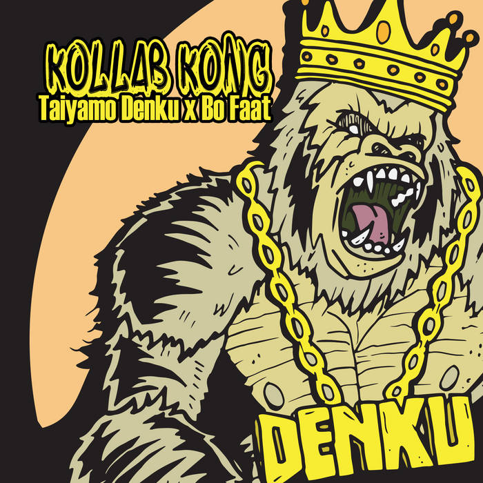Taiyamo Denku - Kollab Kong [album]