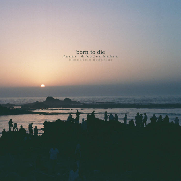 Farazi & Kodes Kahra - Born To Die EP (feat. Pawz One, Pearl Gates, Chuuwee & more)