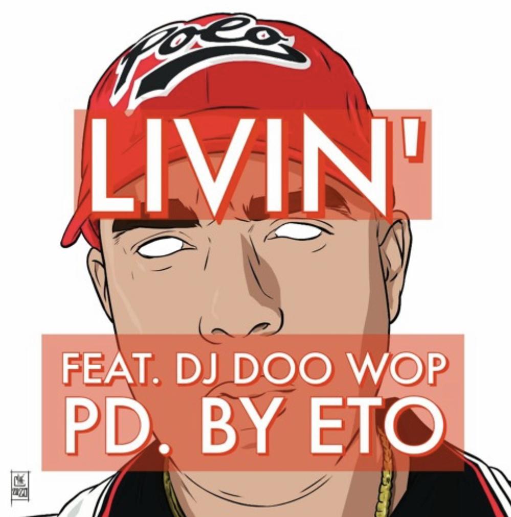 Big Brick - Livin' feat. DJ Doo Wop(Prod. By: Eto)