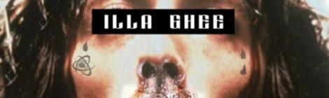 Illa Ghee - Jesus & Better Drugs [album]