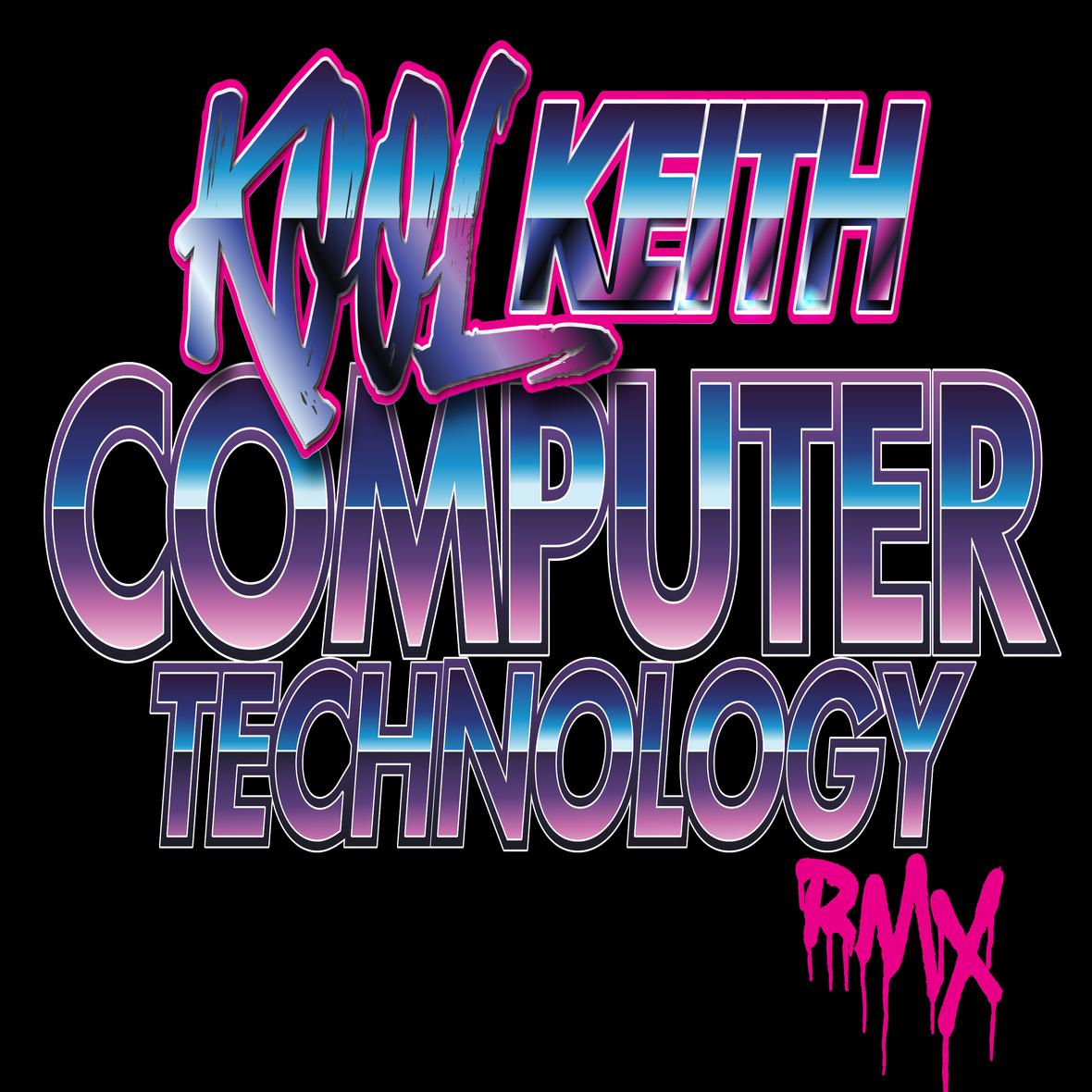 Kool Keith - Computer Technology [RMX]