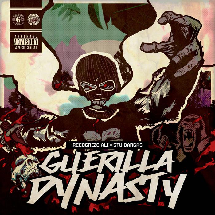 Recognize Ali X Stu Bangas - Guerilla Dynasty [album]