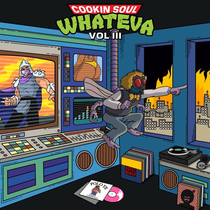 Cookin Soul - WHATEVA VOL. 3