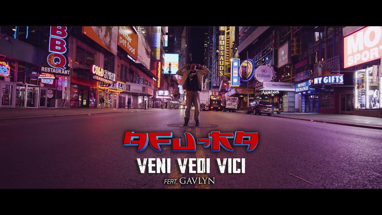 Afu-Ra - Veni Vidi Vici feat. Gavlyn (Official Video)