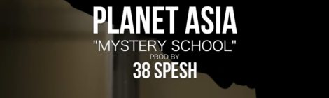 Planet Asia - Mystery School (Produced By 38 Spesh) Official Video