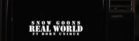 Snowgoons - Welcome To The Real World feat. Born Unique (VIDEO)