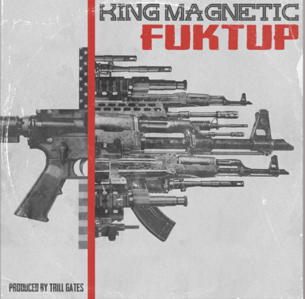 King Magnetic - FUKTUP   Audio