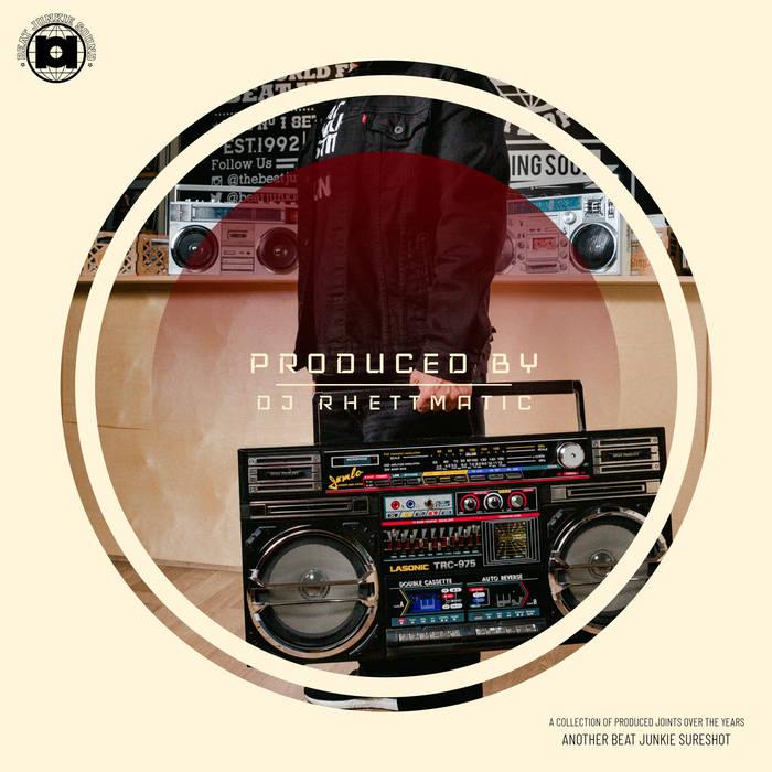 Rhettmatic - PRODUCED BY DJ RHETTMATIC
