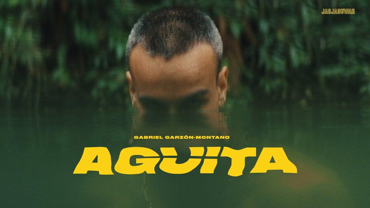 Gabriel Garzón-Montano - Agüita (Official Video)