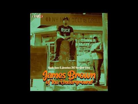 Ruste Juxx & Amadeus 360 the Beat King - James Brown of tha Underground   Album
