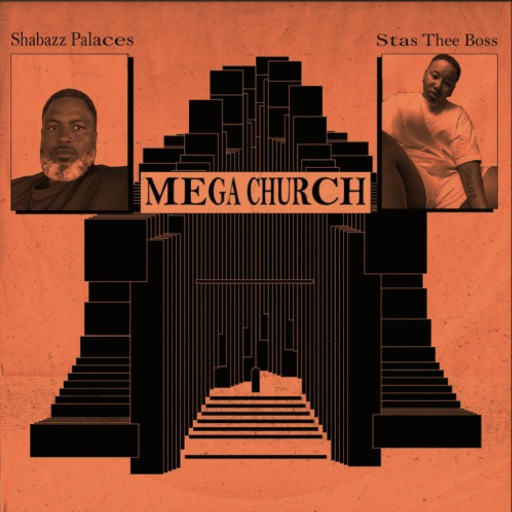 Shabazz Palaces - MEGA CHURCH feat. Stas THEE Boss