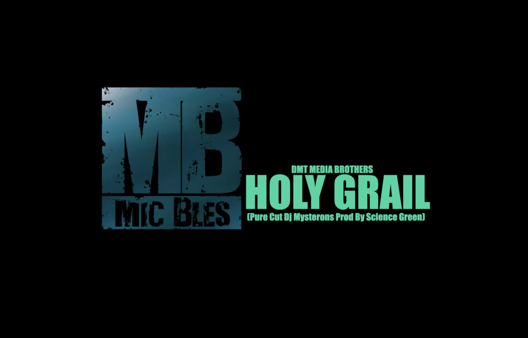 MIC BLES - HOLY GRAIL (Official Video)