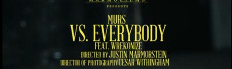 Murs - Vs. Everybody (ft. Wrekonize) - Official Music Video