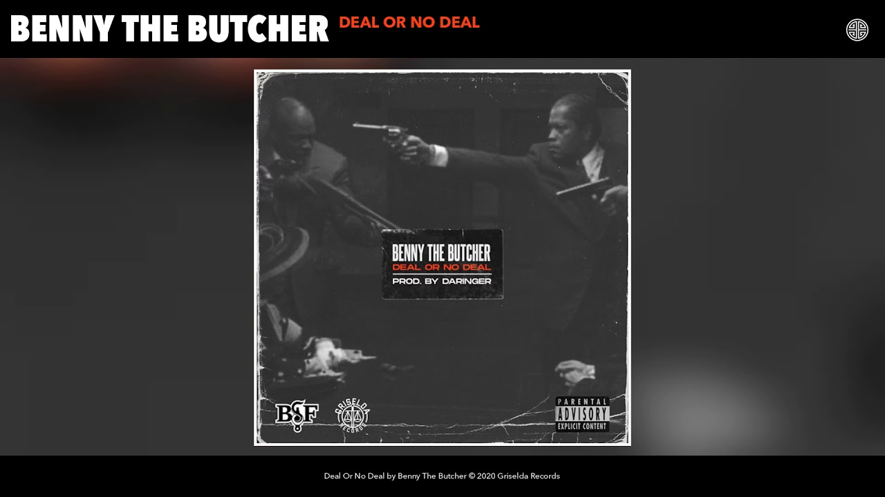 Benny The Butcher - Deal Or No Deal (Audio/Video)